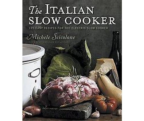 The Italian Slow Cooker (Original) (Paperback) - image 1 of 1