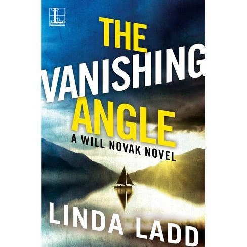 The Vanishing Angle - by  Linda Ladd (Paperback) - image 1 of 1