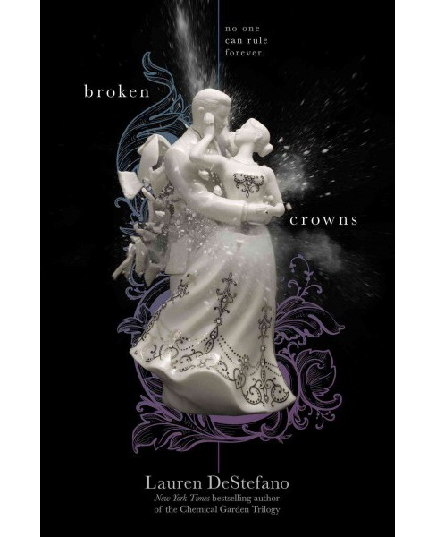 Broken Crowns (Reprint) (Paperback) (Lauren Destefano) - image 1 of 1