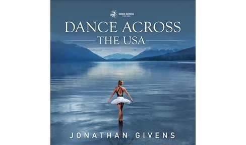 Dance Across the USA -  by Jonathan Givens (Paperback) - image 1 of 1