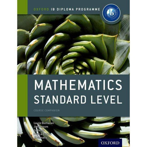 Ib Mathematics Standard Level Course Book - (IB Diploma Programme) (Mixed media product) - image 1 of 1
