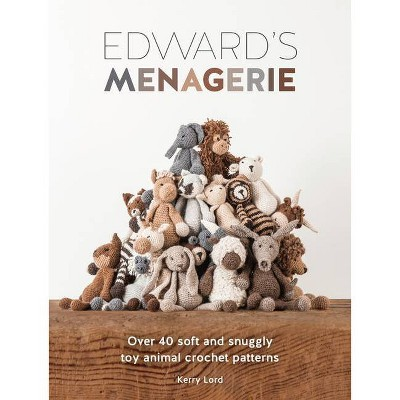 Edward's Menagerie - by Kerry Lord (Paperback)