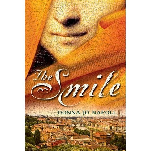The Smile - by  Donna Jo Napoli (Paperback) - image 1 of 1