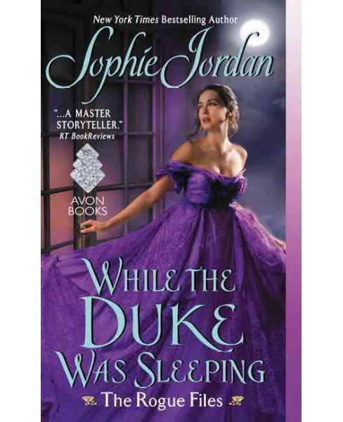 While the Duke Was Sleeping (Paperback) (Sophie Jordan) - image 1 of 1