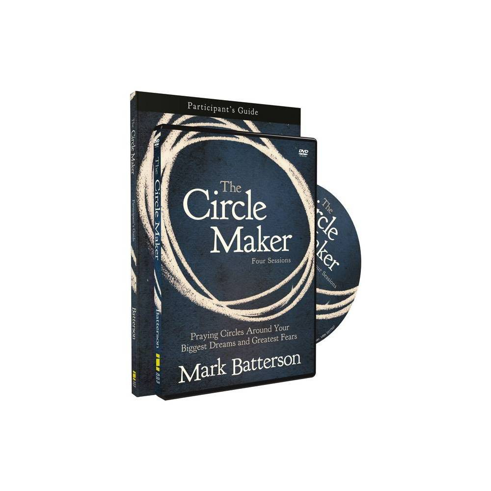 The Circle Maker Participant S Guide With Dvd By Mark Batterson Paperback