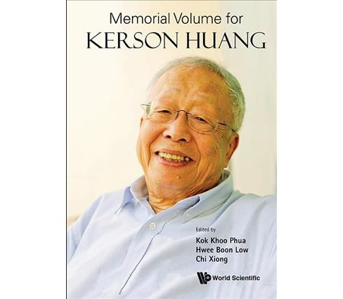 Memorial Volume for Kerson Huang (Hardcover) - image 1 of 1