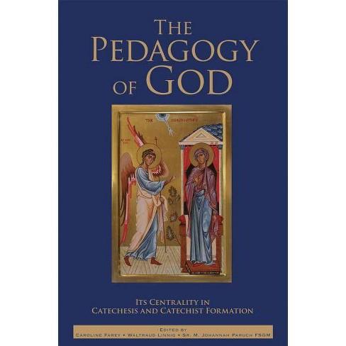 The Pedagogy of God - (Paperback) - image 1 of 1