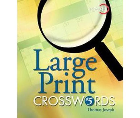 Large Print Crosswords #5 (Paperback) - image 1 of 1