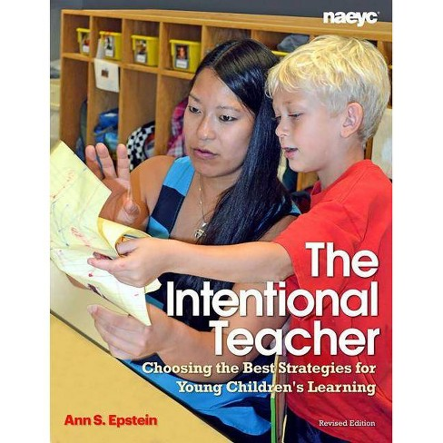 The Intentional Teacher - by  Ann S Epstein (Paperback) - image 1 of 1