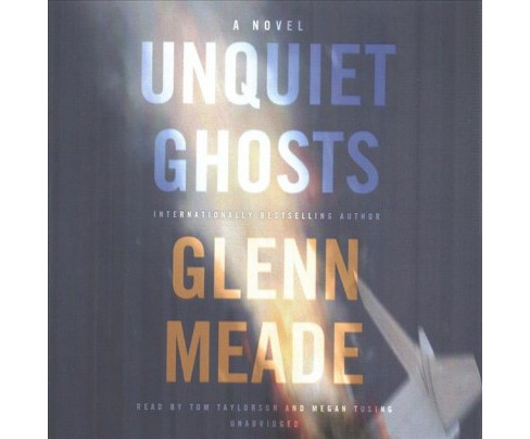 Unquiet Ghosts (Unabridged) (CD/Spoken Word) (Glenn Meade) - image 1 of 1