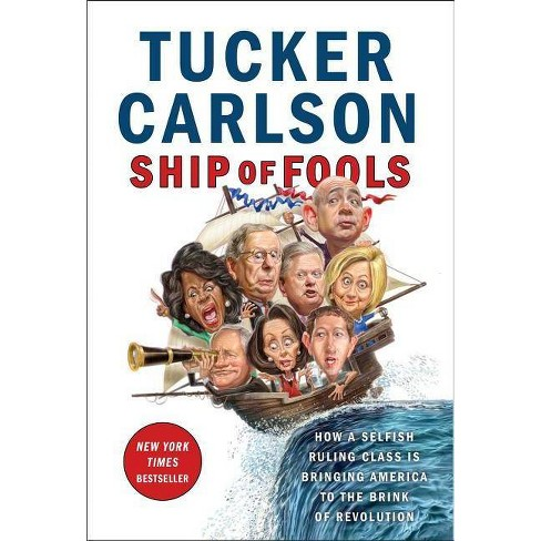 Ship of Fools : How a Selfish Ruling Class Is Bringing America to the Brink of Revolution -  (Hardcover) - image 1 of 1