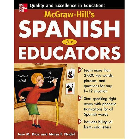 McGraw-Hill's Spanish for Educators (Book Only) - by  Jose Diaz & Maria F Nadel (Paperback) - image 1 of 1