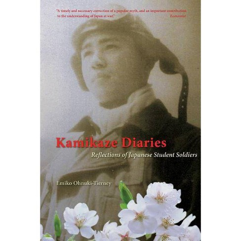 Kamikaze Diaries - by  Emiko Ohnuki-Tierney (Paperback) - image 1 of 1