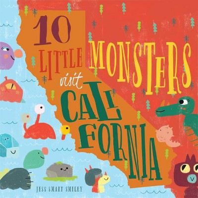 10 Little Monsters Visit California, Second Edition, 4 - 2nd Edition by  Jess Smart Smiley (Hardcover)