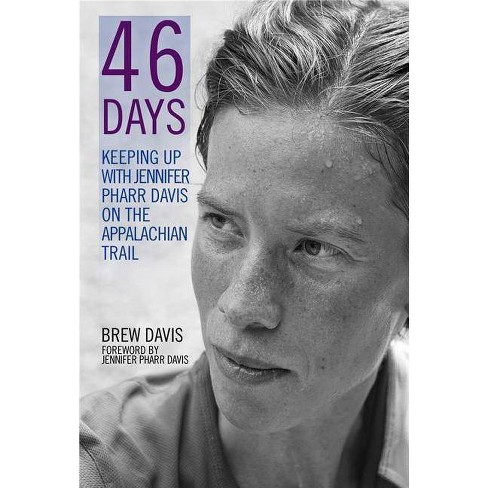 46 Days - by  Jennifer Pharr Davis & Brew Davis (Paperback) - image 1 of 1
