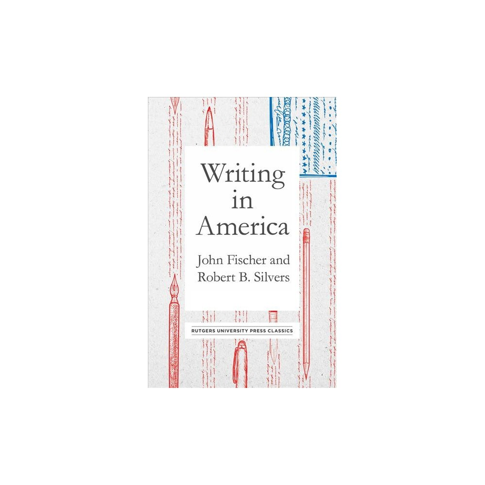 Writing in America - (Hardcover)
