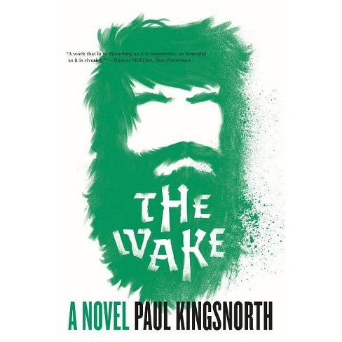 The Wake - by  Paul Kingsnorth (Paperback) - image 1 of 1