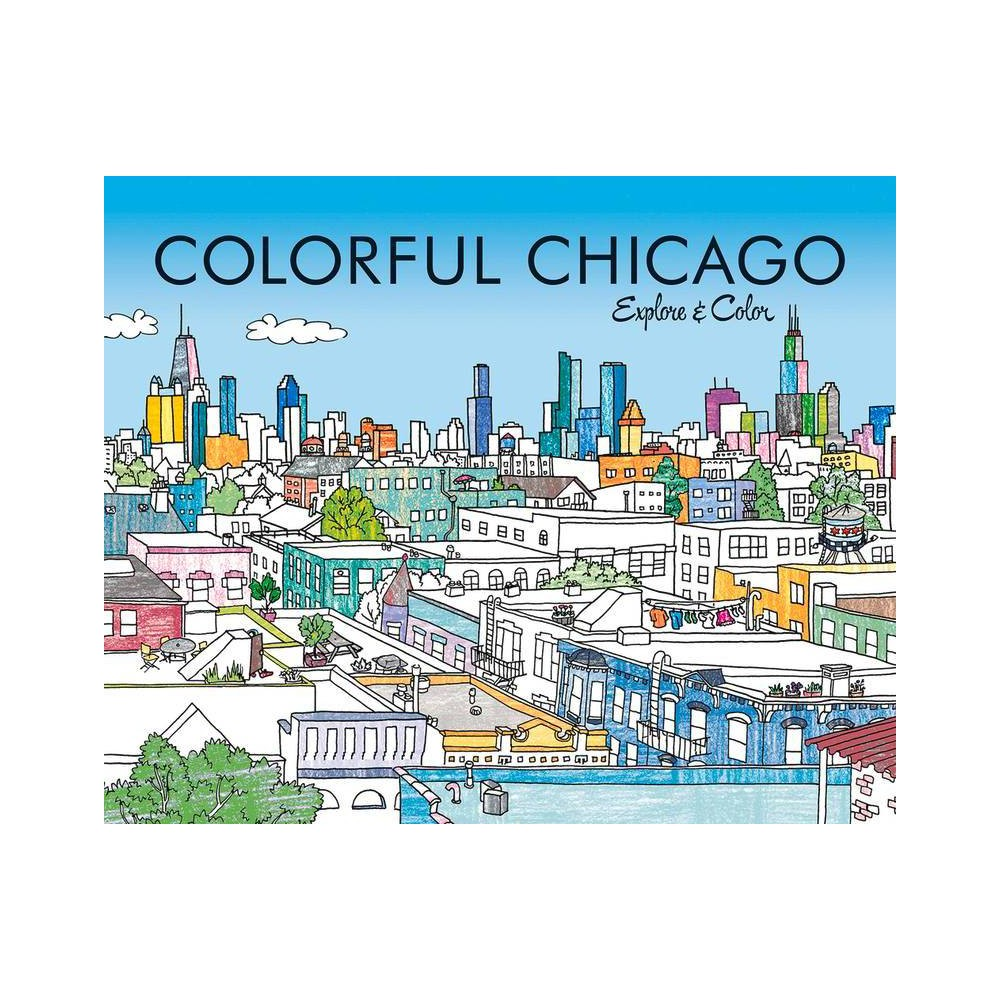 Colorful Chicago By Laura Lahm Paperback