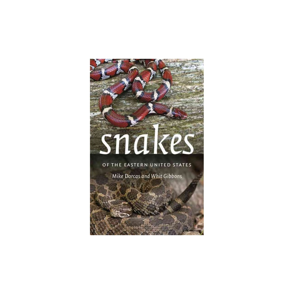 Snakes of the Eastern United States (Paperback) (Whit Gibbons)