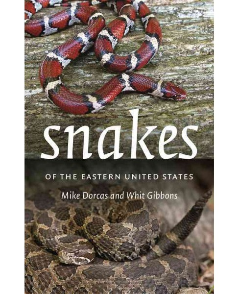 Snakes of the Eastern United States (Paperback) (Whit Gibbons) - image 1 of 1