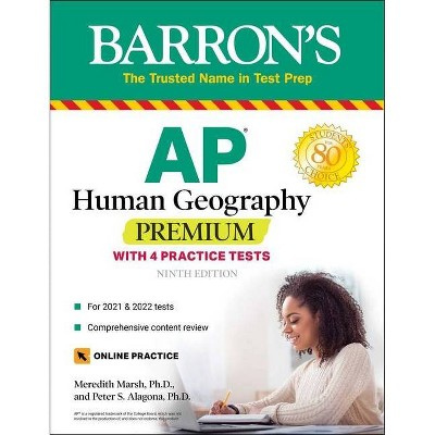 AP Human Geography Premium - (Barron's Test Prep) 8th Edition by  Meredith Marsh & Peter S Alagona (Paperback)