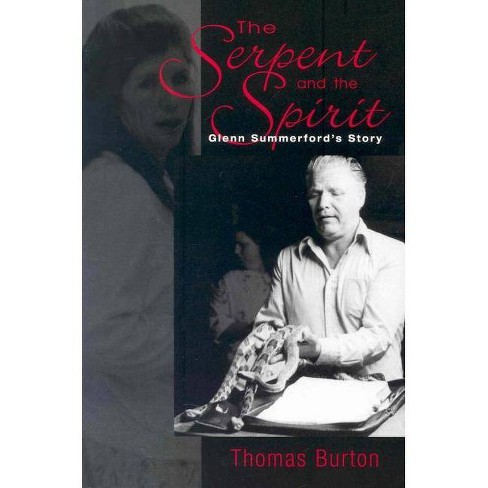 Serpent and the Spirit - by  Thomas Burton (Paperback) - image 1 of 1