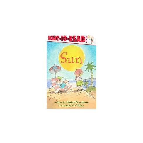 Sun - (Weather Ready-To-Reads) by  Marion Dane Bauer (Paperback) - image 1 of 1