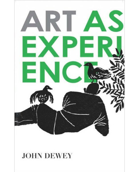 Art As Experience -  by John Dewey (Paperback) - image 1 of 1