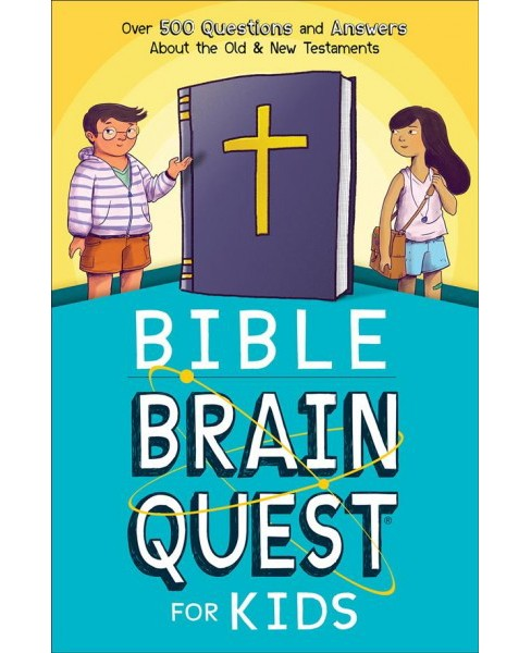 Bible Brain Quest for Kids : Over 500 Questions and Answers About the Old & New Testaments (Paperback) - image 1 of 1