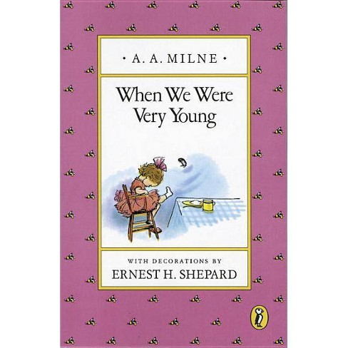 When We Were Very Young - (Pooh Original Edition) by  A A Milne (Paperback) - image 1 of 1