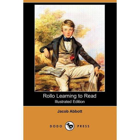 Rollo Learning to Read (Illustrated Edition) (Dodo Press) - by  Jacob Abbott (Paperback) - image 1 of 1