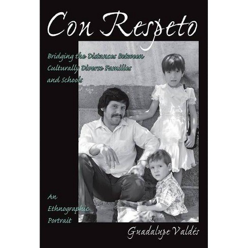 Con Respeto - by  Guadalupe Valdes (Paperback) - image 1 of 1