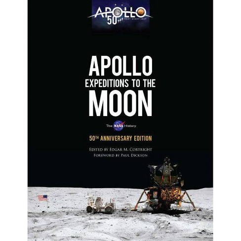 Apollo Expeditions to the Moon - (Dover Books on Astronomy) by  Edgar M Cortright (Hardcover) - image 1 of 1