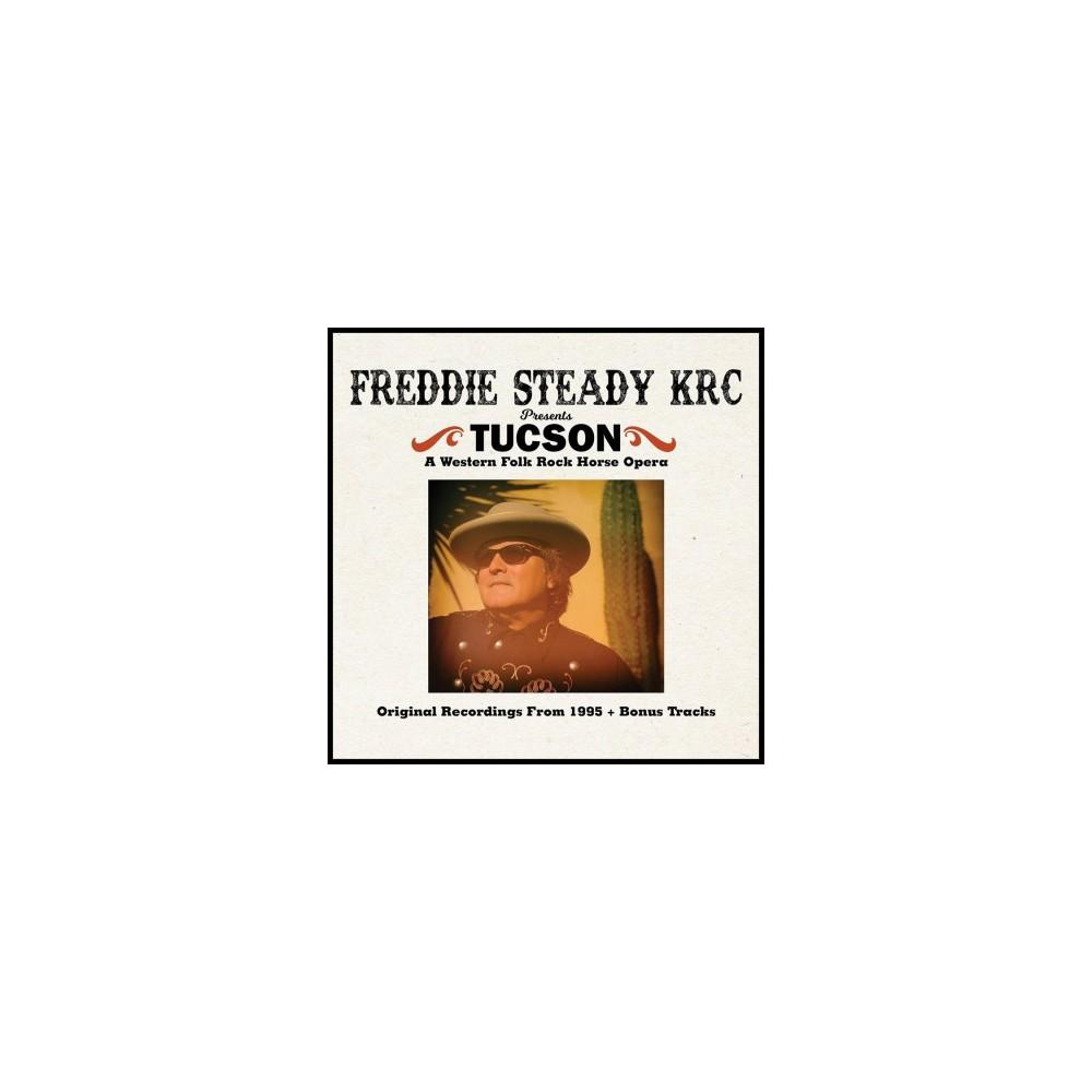 Freddie Steady Krc - Tucson (CD)