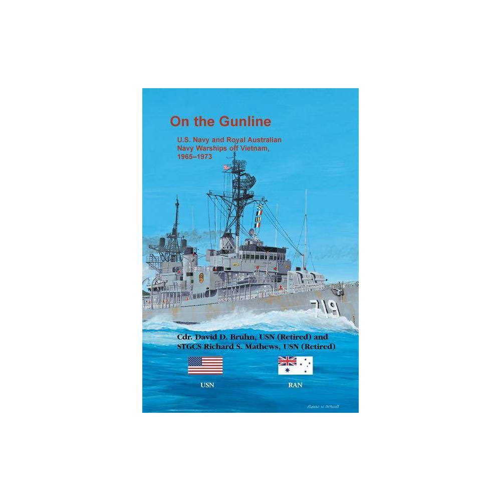 On The Gunline By David D Bruhn Richard S Mathews Paperback