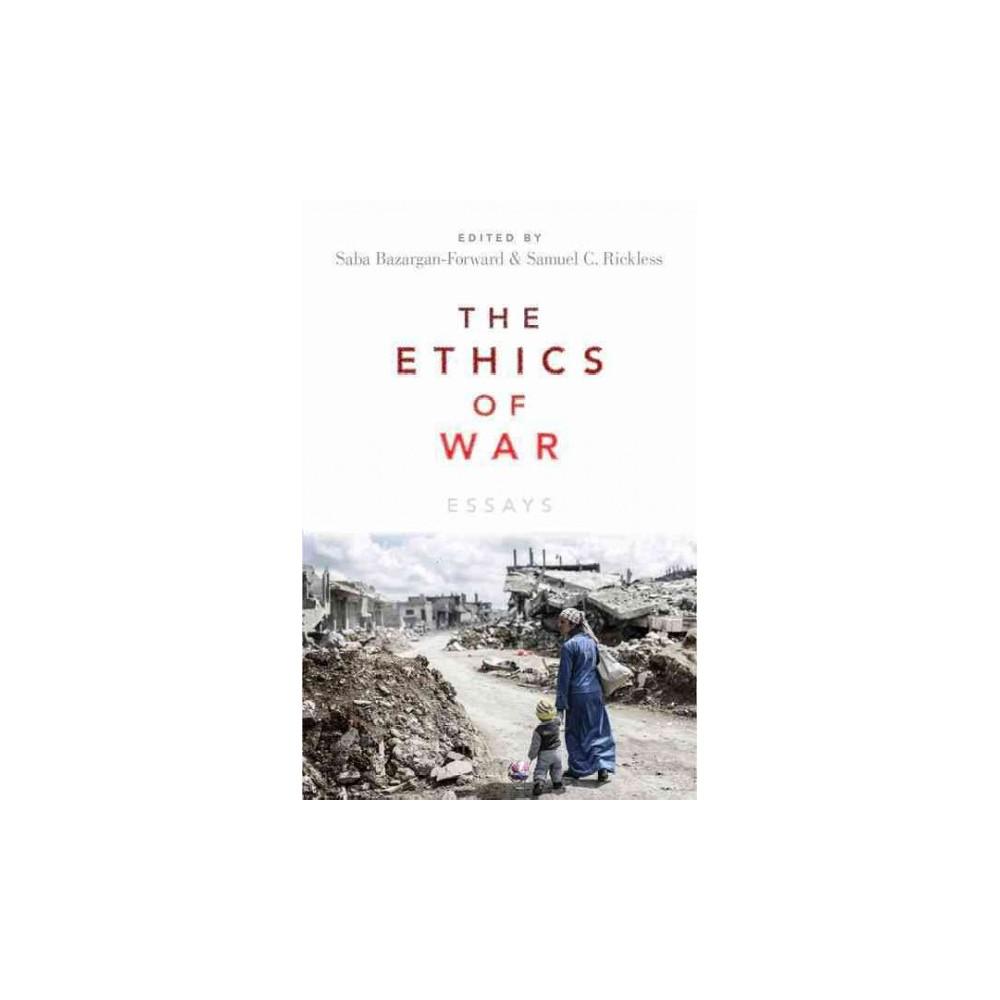 Ethics of War : Essays (Hardcover)