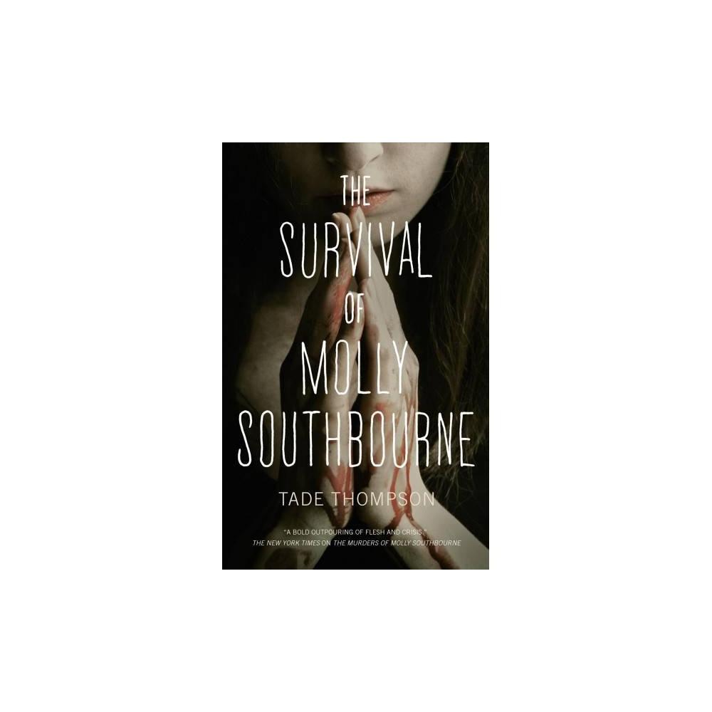 Survival of Molly Southbourne - by Tade Thompson (Paperback)