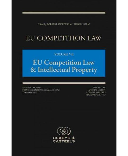 Eu Competition Law : Eu Competition Law & Intellectual Property (Hardcover) - image 1 of 1