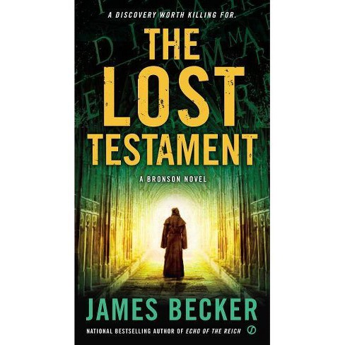 The Lost Testament - (Chris Bronson) by  James Becker (Paperback) - image 1 of 1