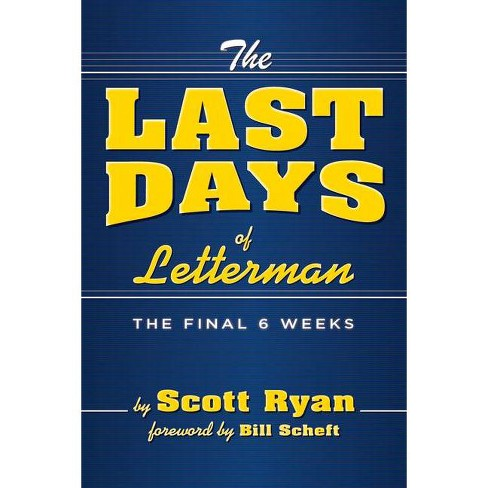 The Last Days of Letterman - by  Scott Ryan (Paperback) - image 1 of 1