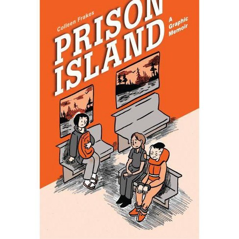 Prison Island - by  Colleen Frakes (Paperback) - image 1 of 1
