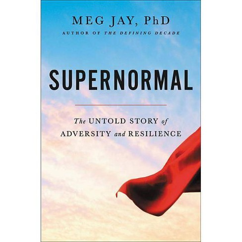 Supernormal - by  Meg Jay (Hardcover) - image 1 of 1