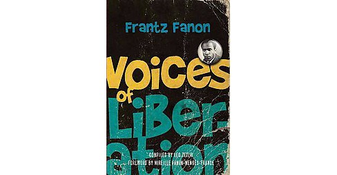 Voices of Liberation : Frantz Fanon (Paperback) - image 1 of 1