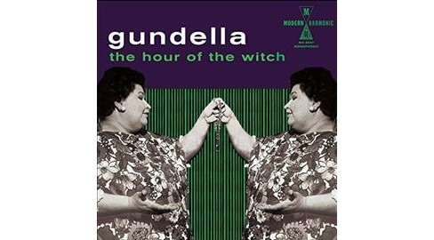Gundella - Hour Of The Witch (Vinyl) - image 1 of 1