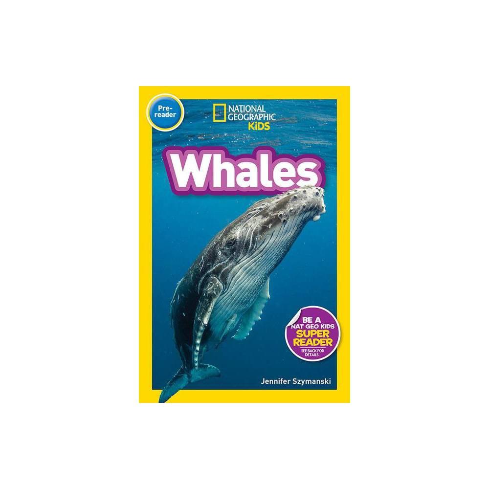 National Geographic Readers Whales Pre Reader By Jennifer Szymanski Paperback