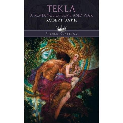 Tekla - by  Robert Barr (Hardcover) - image 1 of 1