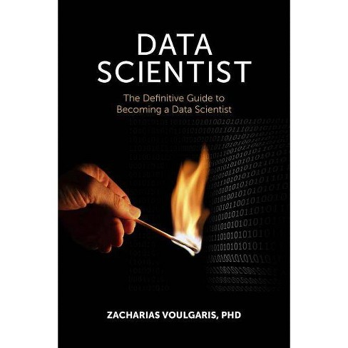 Data Scientist - by  Zacharias Voulgaris (Paperback) - image 1 of 1