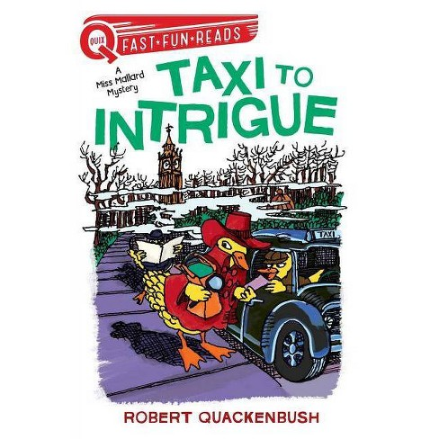 Taxi to Intrigue - (Quix) by  Robert Quackenbush (Paperback) - image 1 of 1