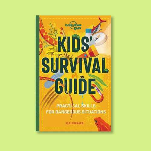 Kids' Survival Guide - (Lonely Planet Kids) by  Lonely Planet Kids (Paperback)