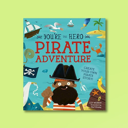 You're the Hero: Pirate Adventure - (Let's Tell a Story) (Paperback)